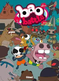 Bao battle. Volume 2, Attention les secousses