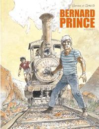 Bernard Prince : intégrale. Volume 1