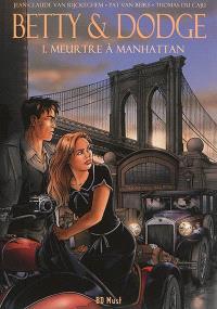 Betty & Dodge. Volume 1, Meurtre à Manhattan