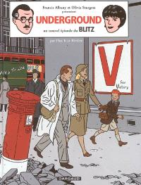 Blitz. Volume 2, Underground