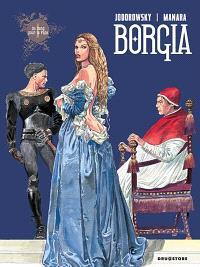 Borgia. Volume 1, Du sang pour le pape
