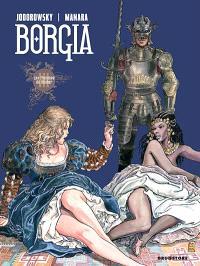 Borgia. Volume 3, Les flammes du bûcher