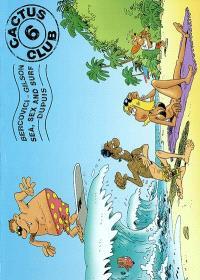 Cactus club. Volume 6, Sea, sex and surf