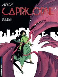 Capricorne. Volume 3, Deliah