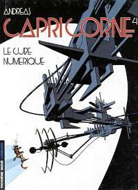 Capricorne. Volume 4, Le cube numérique