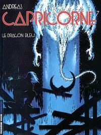 Capricorne. Volume 7, Le dragon bleu