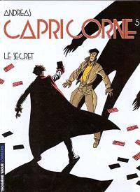 Capricorne. Volume 5, Le secret