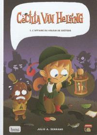 Cecilia Van Helsing. Volume 1, L'affaire du voleur de goûters
