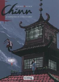 Chinn. Volume 2, Le monastère de la vieille forêt