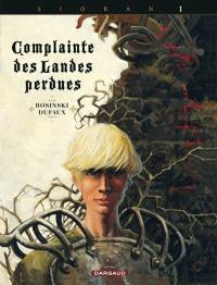 Complainte des landes perdues, Sioban. Volume 1