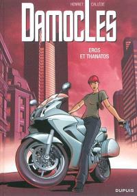 Damoclès. Volume 4, Eros et Thanatos