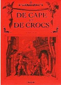 De cape et de crocs : tomes 1 à 3