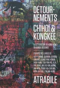Détournements : la littérature de Hong Kong en bande dessinée
