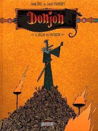 Donjon Crépuscule. Volume 102, Le volcan des Vaucanson
