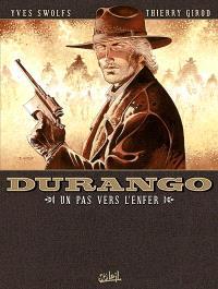 Durango. Volume 14, Un pas vers l'enfer