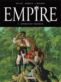 Empire. Volume 3, Opération Suzerain