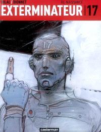 Exterminateur 17. Volume 1, Re-naissance