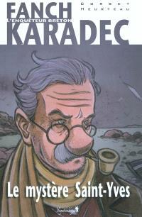 Fanch Karadec : l'enquêteur breton. Volume 1, Le mystère Saint-Yves