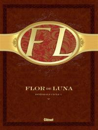 Flor de Luna : intégrale cycle 1