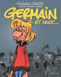 Germain et nous... : l'intégrale