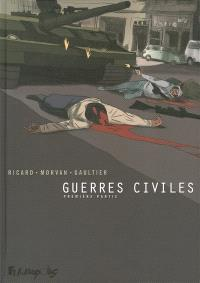 Guerres civiles. Volume 1
