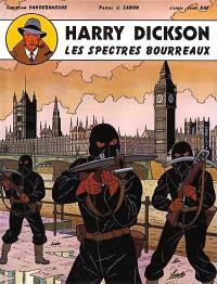 Harry Dickson : d'après Jean Ray. Volume 1, Les spectres bourreaux