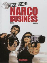 Insiders : saison 2. Volume 1, Narco business