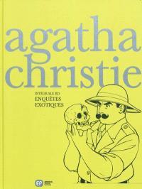 Intégrale Agatha Christie en BD. Volume 3, Enquêtes exotiques