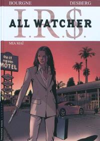 IRS : All Watcher. Volume 5, Mia Maï