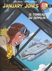 January Jones. Volume 6, Le tombeau du zeppelin