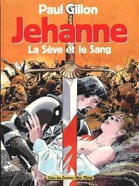 Jehanne. Volume 1
