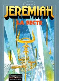 Jeremiah. Volume 6, La secte