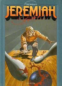 Jeremiah. Volume 13, Strike
