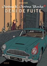 Jérôme K. Jérôme Bloche. Volume 21, Déni de fuite