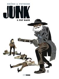 Junk. Volume 2, Pay back