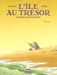 L'île au trésor, de Robert Louis Stevenson. Volume 2