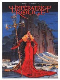 L'impératrice rouge. Volume 1, Le sang de St Bothrace