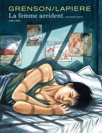 La femme accident. Volume 2