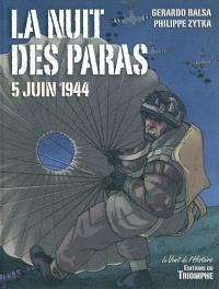 La nuit des paras : 5 juin 1944
