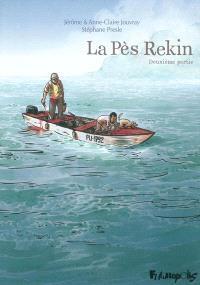 La Pès Rekin. Volume 2