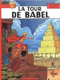 Alix. Volume 16, La tour de Babel
