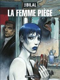 La trilogie Nikopol. Volume 2, La femme piège