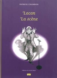 Lacan, la scène