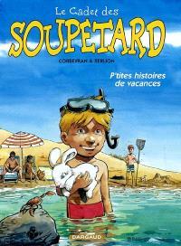 Le cadet des Soupetard. Volume 2004, P'tites histoires de vacances