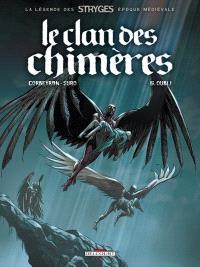 Le clan des chimères. Volume 6, Oubli