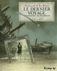 Le dernier voyage d'Alexandre de Humboldt. Volume 1