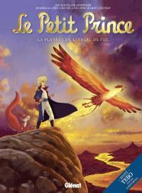 Le Petit Prince : les nouvelles aventures. Volume 2, La planète de l'oiseau de feu