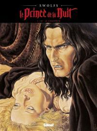 Le prince de la nuit. Volume 1, Le chasseur