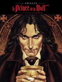 Le prince de la nuit. Volume 6, Retour à Ruhenberg