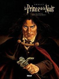 Le prince de la nuit, Le cycle des Rougemont : intégrale